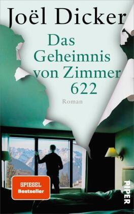 Joël Dicker - Das Geheimnis von Zimmer 622 - Roman