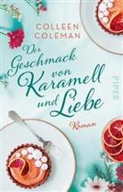 Colleen Coleman - Der Geschmack von Karamell und Liebe