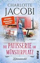 Charlotte Jacobi - Die Patisserie am Münsterplatz - Zeitenwandel