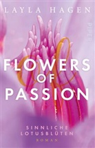 Layla Hagen - Flowers of Passion - Sinnliche Lotusblüten