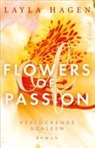 Layla Hagen - Flowers of Passion - Verlockende Azaleen