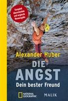Alexande Huber, Alexander Huber, Jan Mersch - Die Angst, Dein bester Freund
