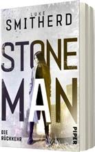 Luke Smitherd - Stone Man. Die Rückkehr