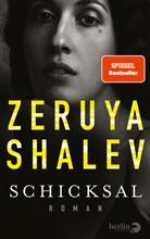 Zeruya Shalev - Schicksal