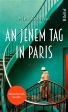 Alex George - An jenem Tag in Paris