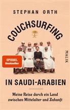 Stephan Orth - Couchsurfing in Saudi-Arabien