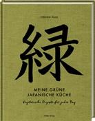 Stevan Paul, Andrea Thode, Andrea Thode - Meine grüne japanische Küche