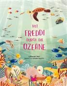 Catherine Barr, Brendan Kearney - Mit Freddi durch die Ozeane