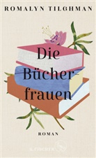 Romalyn Tilghman - Die Bücherfrauen