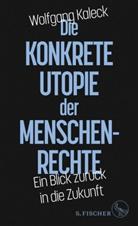 Wolfgang Kaleck - Die konkrete Utopie der Menschenrechte