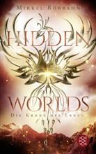 Mikkel Robrahn - Hidden Worlds 2 - Die Krone des Erben
