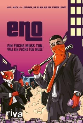 Eno - Ein Fuchs muss tun, was ein Fuchs tun muss - Aus 1 mach 10 - Lektionen, die du nur auf der Straße lernst