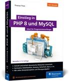 Thomas Theis - Einstieg in PHP 8 und MySQL