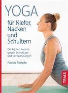 Patricia Römpke - Yoga für Kiefer, Nacken und Schultern