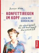 Jennifer Wrona - Konfettiregen im Kopf - Leben mit Borderline