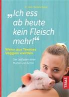 Barbara Hauer - Ich ess ab heute kein Fleisch mehr!