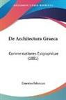 Ernestus Fabricius - De Architectura Graeca