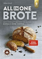 Valesa Schell - All-in-One-Brote