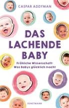 Caspar Addyman, Ursel Schäfer - Das lachende Baby