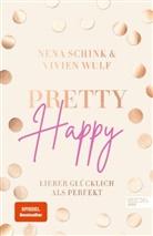 Nen Schink, Nena Schink, Vivien Wulf - Pretty Happy