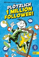 Rüdiger Bertram, Heribert Schulmeyer - Plötzlich 1 Million Follower