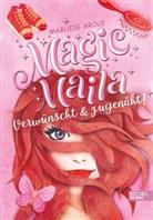 Marliese Arold - Magic Maila - verwünscht und zugenäht!
