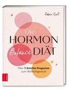 Rabea Kieß - Die Hormon-Balance-Diät