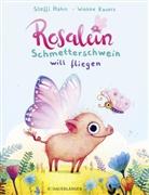 Stefanie Hahn, Steffi Hahn, Wiebke Rauers - Rosalein Schmetterschwein will fliegen