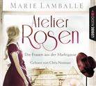 Marie Lamballe, Chris Nonnast - Atelier Rosen, 6 Audio-CD (Hörbuch)