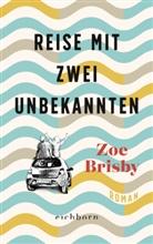 Zoe Brisby - Reise mit zwei Unbekannten