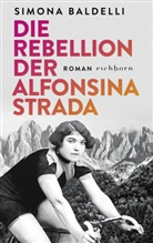 Simona Baldelli - Die Rebellion der Alfonsina Strada