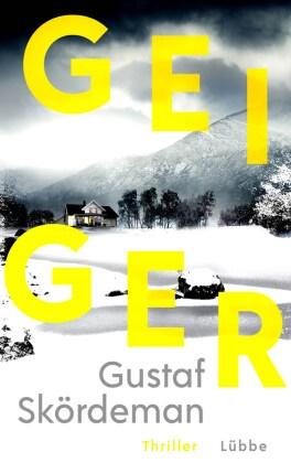 Gustaf Skördeman - Geiger - Thriller