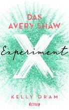 Kelly Oram - Das Avery Shaw Experiment