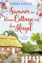 Emma Davies - Sommer im kleinen Cottage auf dem Hügel
