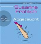 Susanne Fröhlich, Susanne Fröhlich - Abgetaucht, 1 MP3-CD (Hörbuch)