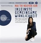 Dr. Mai Thi Nguyen-Kim, Mai Thi Nguyen-Kim, Mai Thi (Dr.) Nguyen-Kim, Dr. Mai Thi Nguyen-Kim, Mai Thi Nguyen-Kim - Die kleinste gemeinsame Wirklichkeit, MP3-CD (Hörbuch)