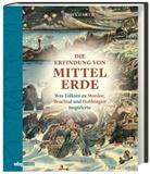 John Garth, Andreas Schiffmann - Die Erfindung von Mittelerde