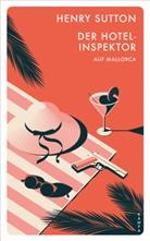 Henry Sutton - Der Hotelinspektor auf Mallorca