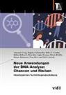 Nina Burri, Erich Grießler, Gruber, Malte-C. Gruber, Brigitte Gschmeidler, Vagias Karavas... - Neue Anwendungen der DNA-Analyse: Chancen und Risiken