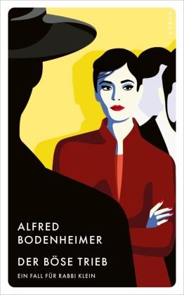 Alfred Bodenheimer - Der böse Trieb - Ein Falll für Rabbi Klein