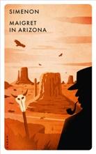 Georges Simenon - Maigret in Arizona