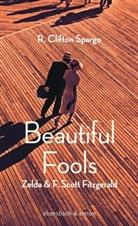 R Clifton Spargo, R. Clifton Spargo - Beautiful Fools