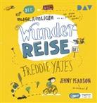 Jenny Pearson, Julia Dürr, Simon Jäger - Die unglaubliche Wunderreise des Freddie Yates, 1 Audio-CD, MP3 (Hörbuch)