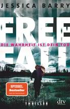 Jessica Barry - Freefall - Die Wahrheit ist dein Tod