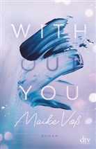 Maike Voß - With(out) You