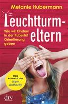 Melanie Hubermann - Leuchtturmeltern