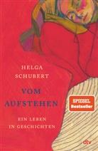 Helga Schubert - Vom Aufstehen