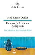 Celal Özcan - Hep Kebap olmaz, Es muss nicht immer Kebap sein