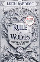 Leigh Bardugo - Rule of Wolves