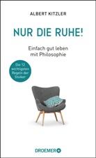 Albert Kitzler, Albert (Dr.) Kitzler - Nur die Ruhe!